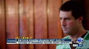 Patrick Frazee pleads not guilty [Video]