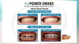 Whiten Your Smile With Power Swabs [Video]