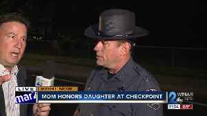 Mother honors daughter at sobriety checkpoint in Harford County [Video]