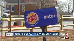 Burger king wants to pay off your loans [Video]