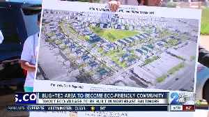 Blighted area in Northeast Baltimore to become eco-friendly community [Video]