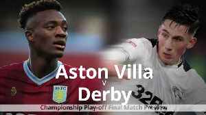 Aston Villa v Derby: Championship play-off final match preview [Video]