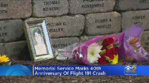 Memorial Service Marks 40th Anniversary Of Flight 191 Crash [Video]