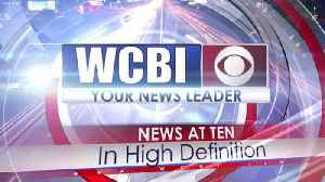 WCBI News at Ten - Friday, May 24th, 2019 [Video]