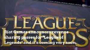 Riot Games To Add Revenue Sharing For 'League of Legends' [Video]
