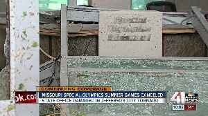 Special Olympics Missouri State Summer Games canceled in wake of Jefferson City tornado [Video]