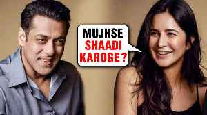 Katrina Kaif PROPOSES Salman Khan For Marriage, Arpita Khan Gets Emotional | BHARAT [Video]