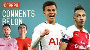 News video: Are Spurs Bigger Than Arsenal If They Win The Champions League? | Comments Below
