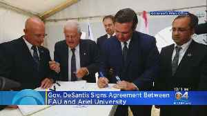 Governor DeSantis Signs Agreement Between Ariel University & FAU [Video]
