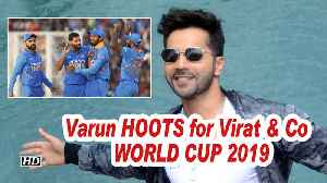 Varun HOOTS for Virat & Co ahead of WORLD CUP 2019 [Video]