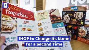IHOP to Change Its Name for a Second Time [Video]