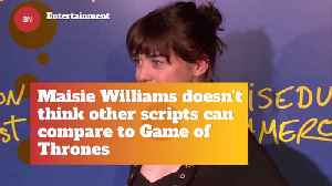 Maisie Williams Puts 'Game Of Thrones' Above All Else [Video]