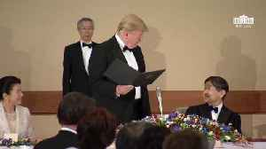 President And Melania Trump Attend State Banquet With Japanese Emperor [Video]