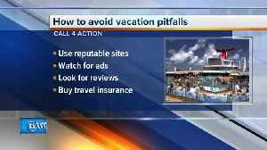 Call 4 Action: How to avoid vacation pitfalls [Video]