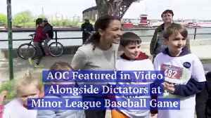 AOC Featured in Video Alongside Dictators at Minor League Baseball Game [Video]