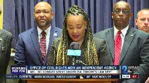 Baltimore's Office of Civil Rights will no longer serve under law department [Video]