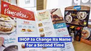 IHOP Is Changing Their Name Again [Video]