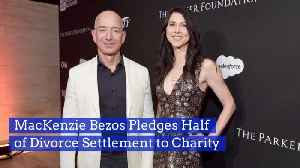 MacKenzie Bezos Agrees To The Giving Pledge [Video]
