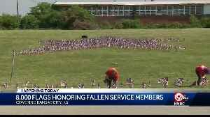 8,000 flags planted to honor fallen service members [Video]