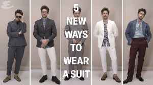 Esquire - Style Series - Get Dressed: 5 Ways To Wear A Suit [Video]