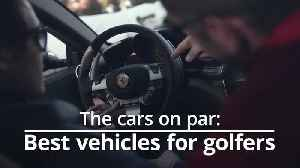 The five best cars for golfers [Video]