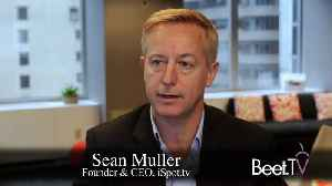 iSpot.tv's Muller: Advertisers Leading The Way On TV Attribution [Video]