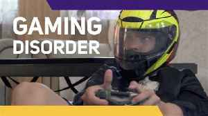 'Gaming Disorder' has been recognized as an official illness [Video]