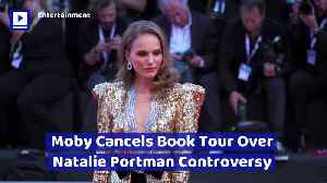 Moby Cancels Book Tour Over Natalie Portman Controversy [Video]