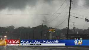 CBS 11 Storm Chaser Jason McLaughlin Shares Story Of Covering Tornado In Canton [Video]