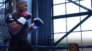 Anthony Joshua: I've got to win to go down in history [Video]