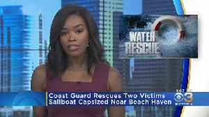 Coast Guard Rescues 2 From Overturned Sailboat Near Beach Haven [Video]