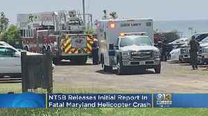 NTSB Releases Initial Report In Fatal Maryland Helicopter Crash [Video]