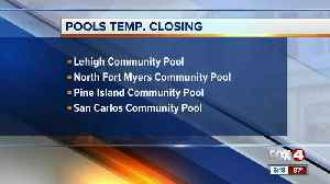 Four pools closing for training Lee County [Video]