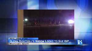 Widow of Glenn Rightsell takes steps to file wrongful death lawsuit against ISP, doctor [Video]