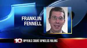 Federal appeals court upholds courts ruling for restitution in Franklin Fennell case [Video]