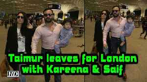 Taimur leaves for London with Kareena & Saif [Video]