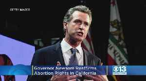 Gov. Newsom Welcomes Women Seeking An Abortion To Come To California [Video]