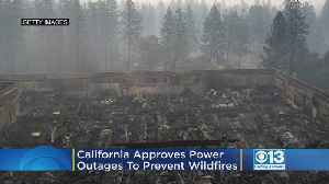 California Approves Power Outages To Prevent Wildfires [Video]