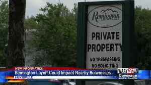 Remington layoffs could impact nearby businesses [Video]