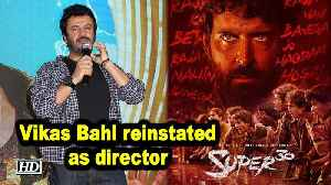 News video: Vikas Bahl reinstated as 'Super 30' director after #MeToo charges Dropped