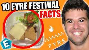 10 insane Fyre Festival facts that will blow your mind [Video]