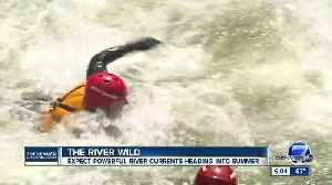 Swift water rescue crews warn of deadly 'big water' year on Colorado rivers after record snowpack [Video]