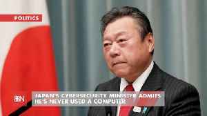 Japan's Cyber Security Boss Never Used A Computer [Video]