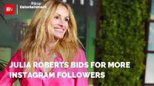 Julia Roberts Enlists Friends To Get Instagram Followers [Video]