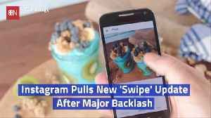 Instagram Releases A New Update And Pulls It Soon After [Video]