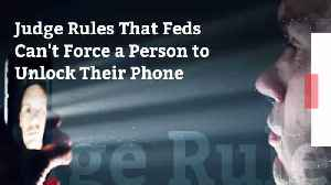 California Judges Say You Cannot Be Forced To Unlock Your Phone [Video]