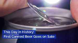 When Did The First Can Of Beer Go On Sale [Video]