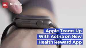 Check Out The New Apple And Aetna Rewards App [Video]