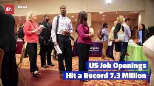 U.S. Job Openings Hit Record High [Video]