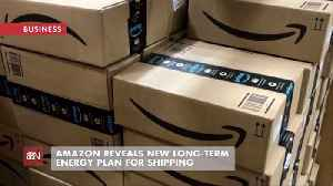 Amazon Working On A Responsible Energy Plan [Video]